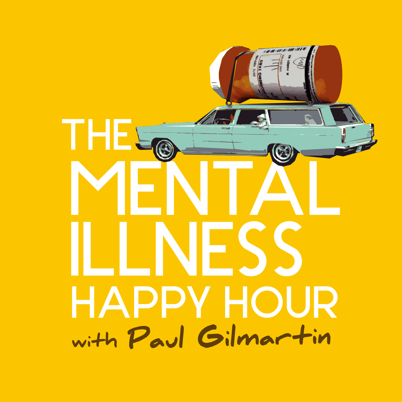 The Mental Illness Happy Hour with Paul Gilmartin podcast