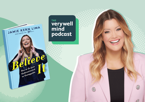 IT Cosmetics Founder Jamie Kern Lima is the guest on The Verywell Mind Podcast