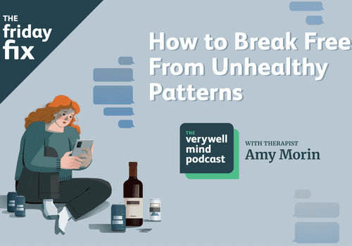 how to break free from unhealthy patterns