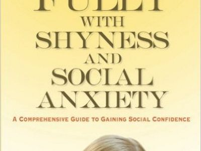 Living Fully with Shyness and Social Anxiety.