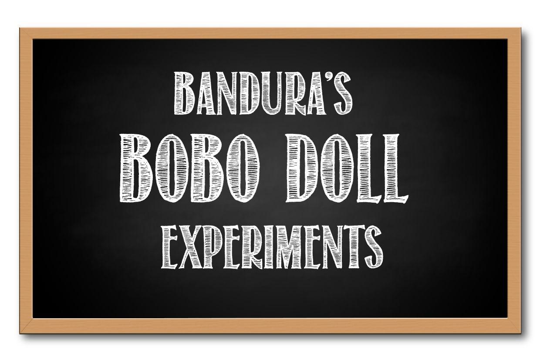 Bandura's Bobo Doll Experiments graphic