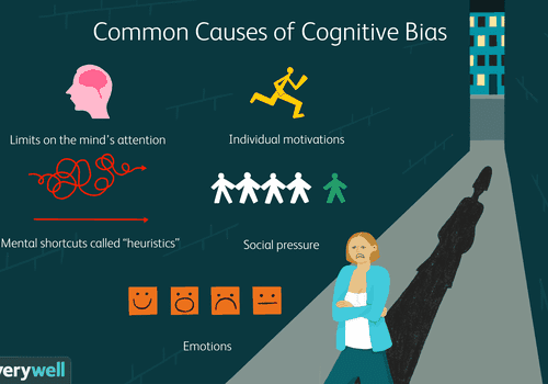 Common Causes of Cognitive Bias