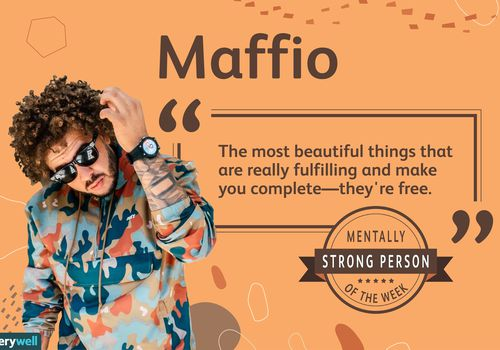 Maffio is the mentally strong person of the week.