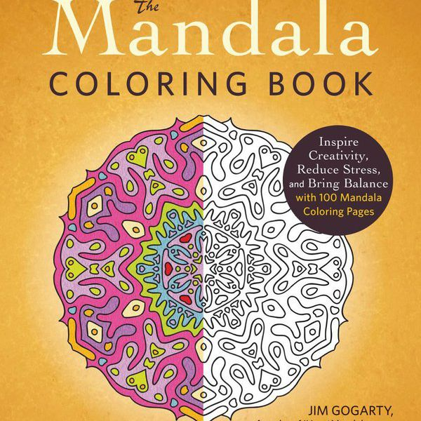 Jim Gogarty The Mandala Coloring Book Includes 100 Pages On Standard Weight